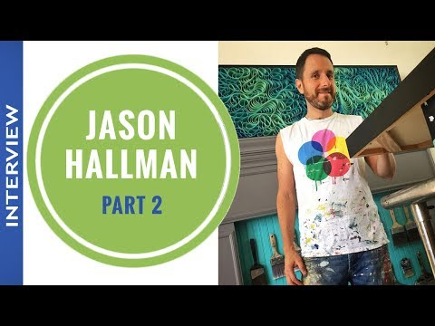 022 - Meet Artist Jason Hallman Part 2