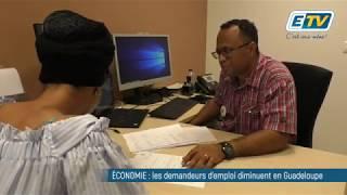ÉCONOMIE : les demandeurs d'emploi diminuent en Guadeloupe