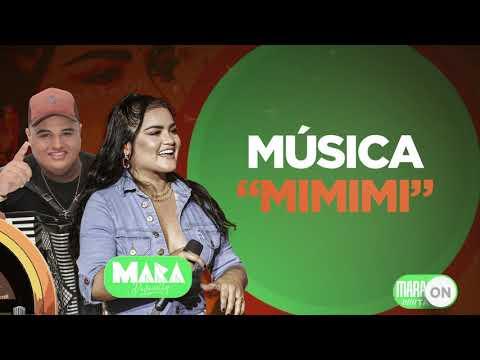 Mara Pavanelly – Mi Mi Mi ft. Tarcísio do Acordeon