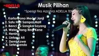 Download Fira Azzahra Adella Full Album - Satu Hati Sampai Mati - Benci Ku Sangka Sayang Terbaru 2020