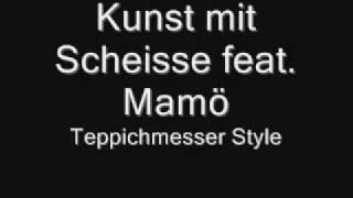 Molotow Cock feat. Mamö - Kunst mit Scheisse