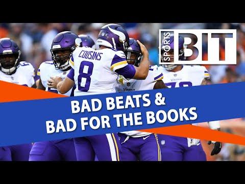Bad Beats & Bad for Books Report | Sports BIT | Betting Recap