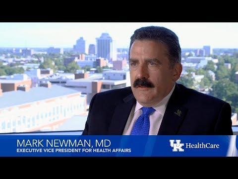 Dr. Mark Newman, the new Executive Vice President of Health Affairs at UK HealthCare