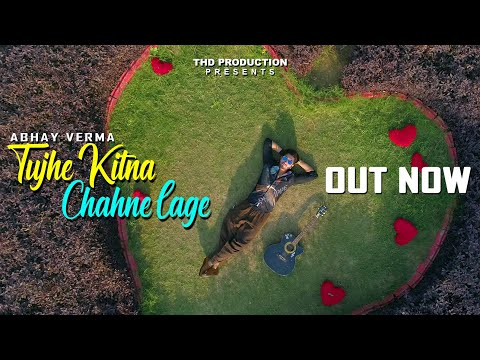 Download Lagu  Tujhe Kitna Chahne Lage | Cover Ft. Abhay Verma | Mithoon | Arijit Singh | THD Production Mp3 Free