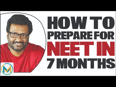 How To Prepare For NEET In The Next 7 Months