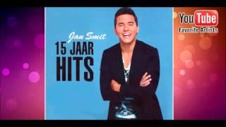 Jan Smit - Jan Smit 15 Jaar Hits - Hoe Kan Ik Van Je Dromen