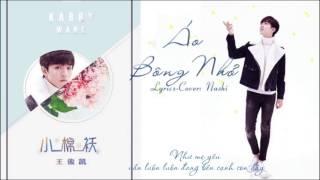 [Cover lời Việt] Áo Bông Nhỏ | 小棉袄 - Vương Tuấn Khải | 王俊凯 – Nashi