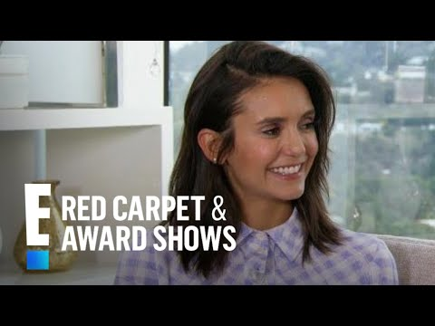 Nina Dobrev Gushes Over Reunion With Ex Costar Paul Wesley  E Red Carpet & Award Shows