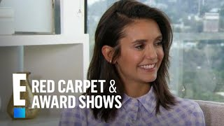 Nina Dobrev Gushes Over Reunion With Ex Costar Paul Wesley | E! Red Carpet & Award Shows Video