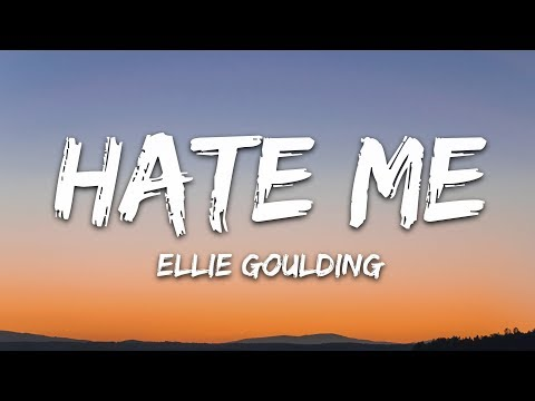 ellie-goulding-&-juice-wrld---hate-me-(lyrics)