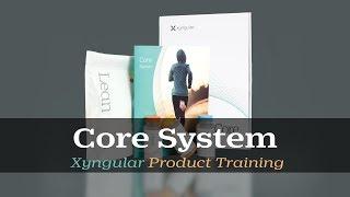Xyngular Product Training - Core System