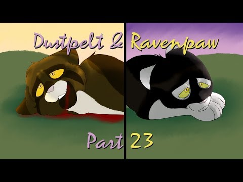 Dustpelt and Ravenpaw | Warriors PMV MAP | Part 23