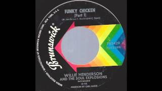 Willie Henderson & The Soul Explosions - Funky Chicken (Part 1) -