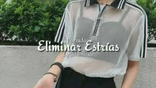 🌹 Eliminar Estrías y Várices🌹 Ly Subliminals