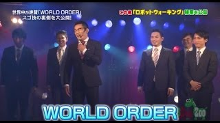 WORLD ORDER and A.B.C-Z