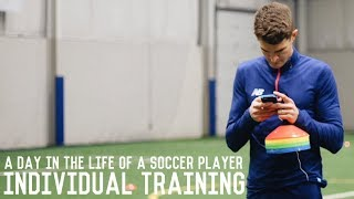 Full Individual Training Session | A Day In The Life of a Footballer/Soccer Player