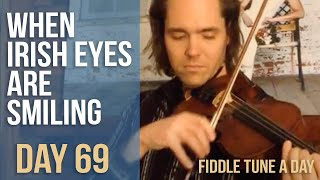 when irish eyes are smiling fiddle tune a day day 69
