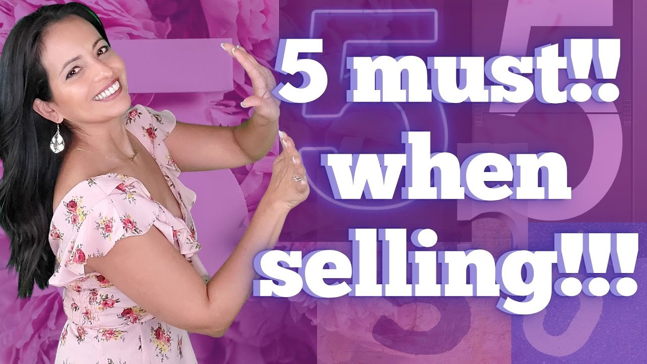 The 5️⃣ Must!! When Selling your Home❗