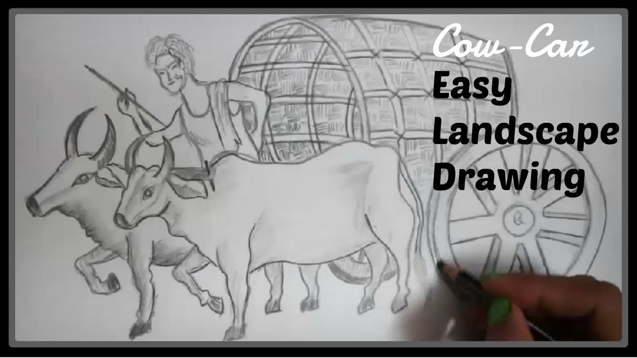 Easy Pencil Shading Drawings: Watch Easy Landscape Drawing A Scenery With  Pencil #3- Cow Car