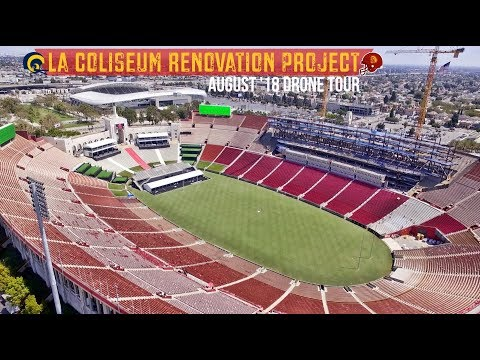 RAMS USC LA Coliseum Renovation | August '18 Drone Tour
