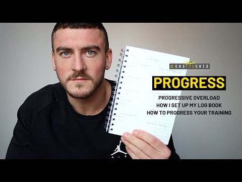HOW TO PROGRESS YOUR TRAINING! Progressive Overload & My Logbook!