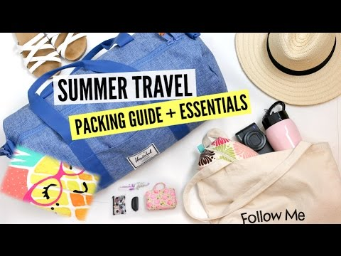 Travel Essentials + Packing Guide!
