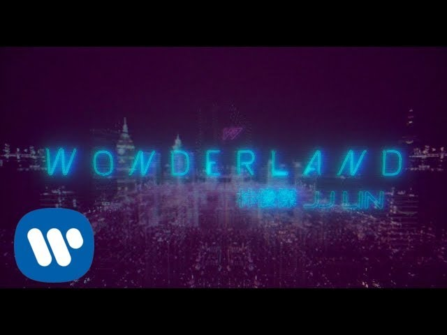 林俊傑 JJ Lin 《Wonderland》 Official Lyric Video