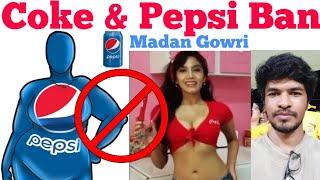 Coke and Pepsi Ban in Tamil Nadu   Tamil   Madan Gowri   MG