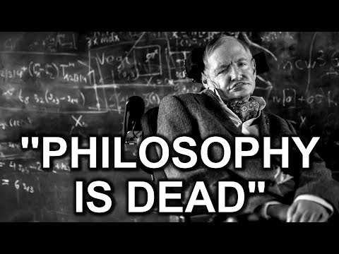 "Stephen Hawking: ""PHILOSOPHY IS DEAD"" 