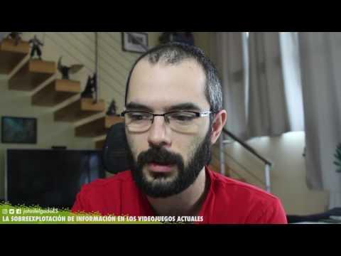LA SOBREEXPLOTACIÓN DE INFORMACIÓN EN LOS VIDEOJUEGOS ACTUALES | Jota Delgado