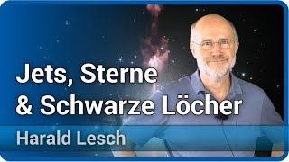 Harald Lesch & Josef M. Gaßner • Jets von Sternen und Schwarzen Löchern
