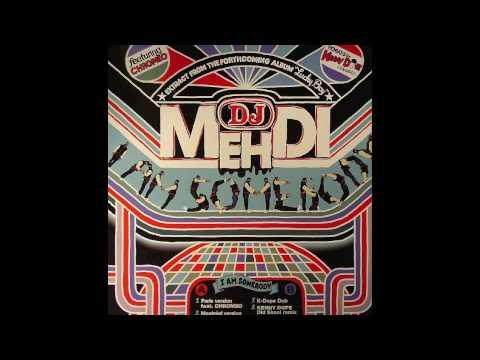 I am Somebody - Dj Medhi (Kenny Dope Old School mix)