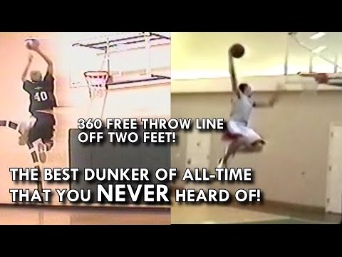 360 FROM THE FREE THROW LINE off TWO FEET!! THE BEST DUNKER that you NEVER HEARD OF! MUST SEE END!!