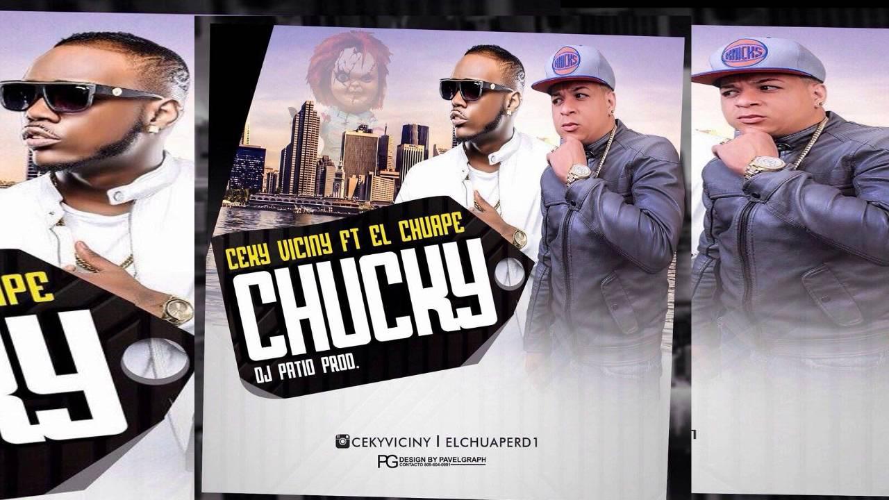 Ceky Viciny Ft El Chuape   Chucky (Prod. Dj Patio) 2016