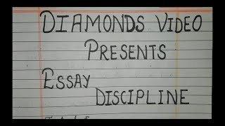 Essay on discipline in English | Diamonds video Channel