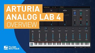 Analog Lab 4 by Arturia | Quick Start Guide Tutorial | Review of Key Features