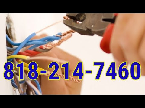 Licensed Electrician Woodland Hills CA | 818-214-7460