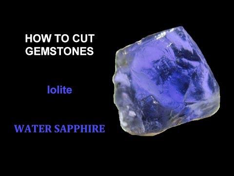 How To Cut Gemstones - Iolite / Water Sapphire
