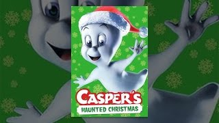 Casper ' s Haunted Christmas