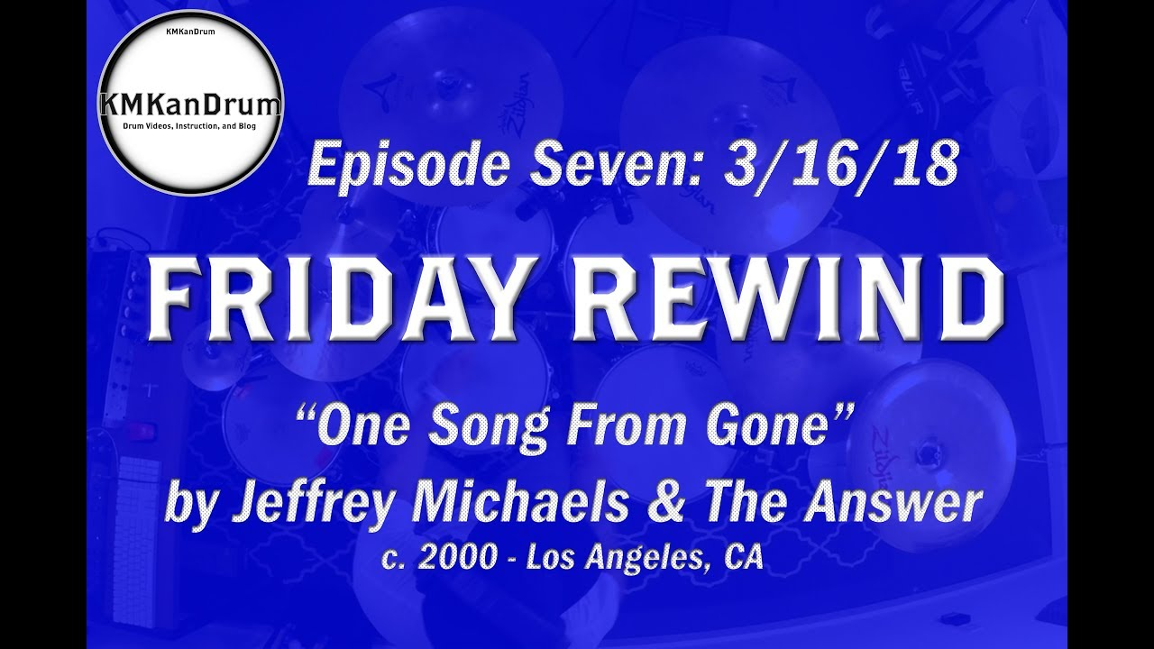 """Friday Rewind Wk. 7: """"One Song From Gone"""" by Jeffrey Michaels"""