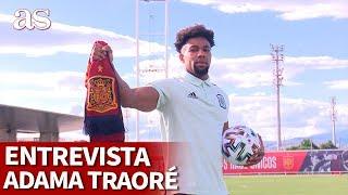 EURO 2020 | ESPAÑA | Entrevista a ADAMA TRAORÉ | Diario AS