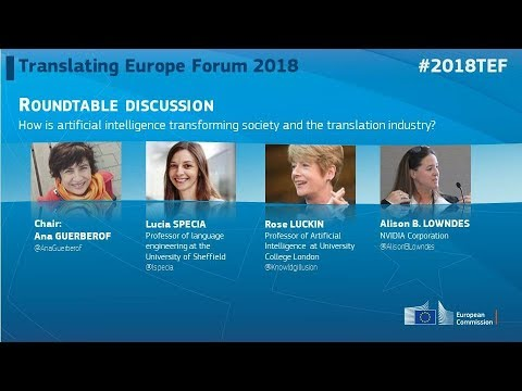 #2018TEF - DAY 1 - How is artificial intelligence transforming society and the translation industry?