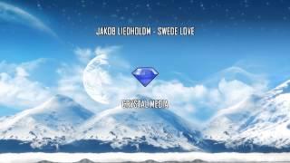 Jakob Liedholm - Swede Love