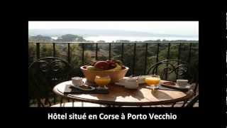 Hotel Porto Vecchio tel : 06 09 71 67 22