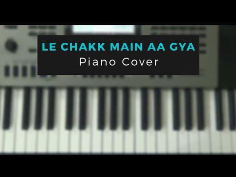 Le Chakk Main Aa Gya    Parmish Verma    Piano Cover    Punjabi Song   