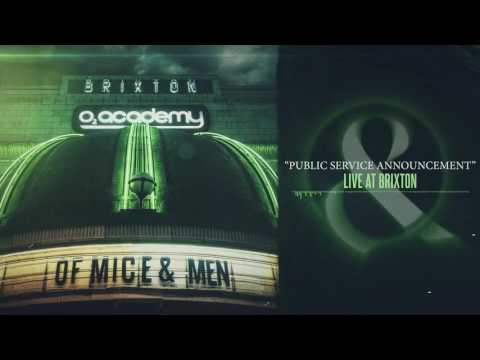 Of Mice & Men - Public Service Announcement (Live at Brixton)