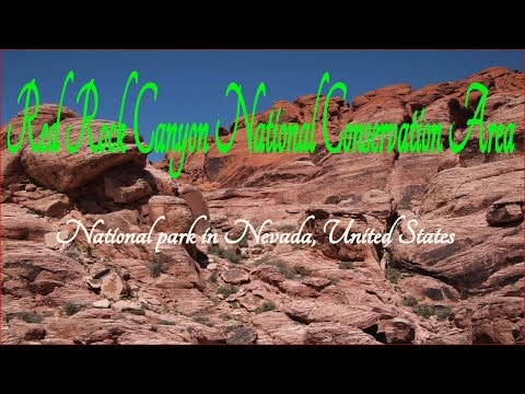 Visit Red Rock Canyon National Conservation Area, National park in Nevada, United States
