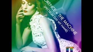Florence + The Machine - Spectrum (Say My Name) (John Tsikis Remix)