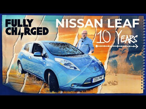 Nissan Leaf Review After 10 Years! | Fully Charged