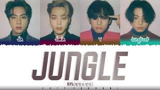 BTS [VOCAL LINE]  - 'JUNGLE' Lyrics [Color Coded_Eng]